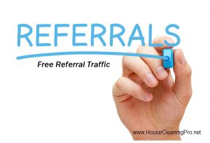 Quick Tips for Increasing Referral Traffic for Your Residential Cleaning Business That Won't Cost You Money