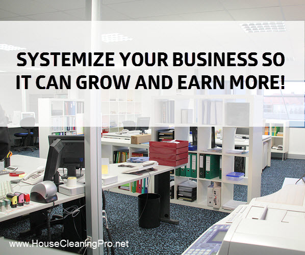 systemize house cleaning business